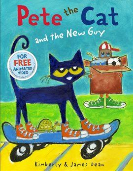 Pete The Cat And The New Guy Opens in new window