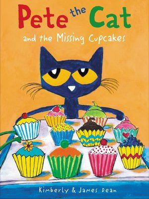 Pete the Cat and the Missing Cupcakes Opens in new window