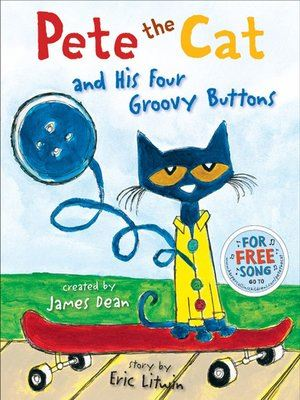 Pete the Cat and His Four Groovy Buttons Opens in new window