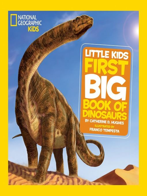 National Geographic Little Kids First Big Book of Dinosaurs Opens in new window