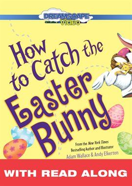 How To Catch The Easter Bunny  Opens in new window