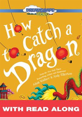 How To Catch A Dragon Opens in new window
